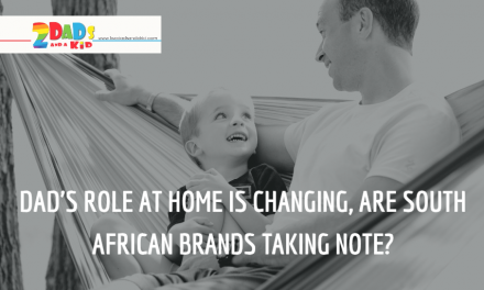 Dad's role at home is changing, are South African brands taking note?