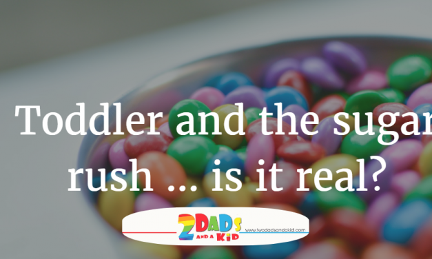 Toddler and the sugar rush … is it real?