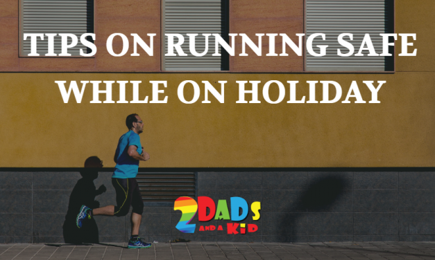 MY TIPS ON HOW TO RUN SAFE WHILE ON HOLIDAY