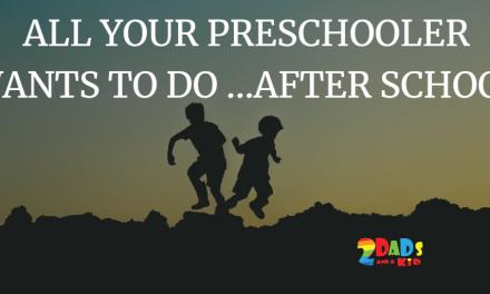 UNDERSTANDING YOUR PRESCHOOLER'S NEEDS … AFTER A DAY AT SCHOOL