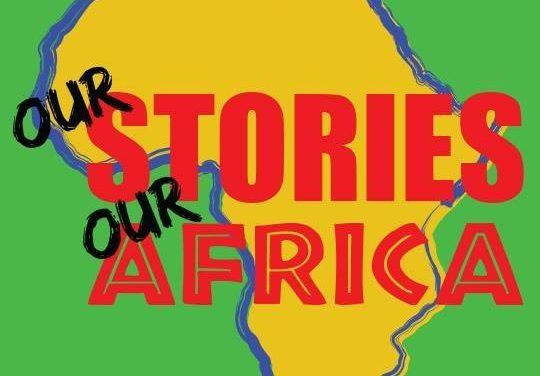 REVIEW : OUR STORIES, OUR AFRICA