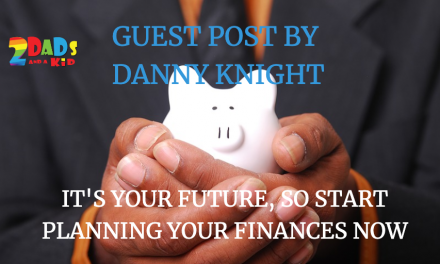 GUEST POST : IT'S YOUR FUTURE, SO START PLANNING YOUR FINANCES NOW