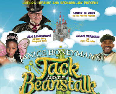 JOBURG THEATRE PRESENTS THE 2019 PANTO : JACK AND THE BEANSTALK