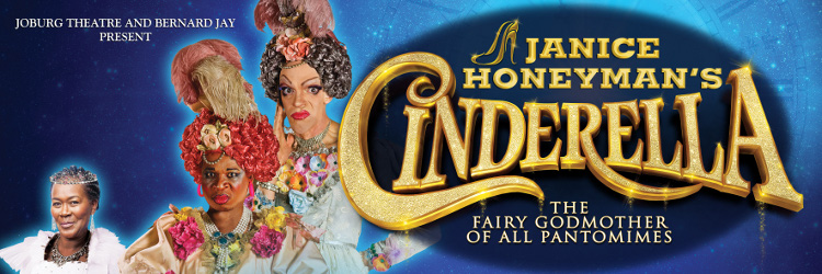 JOBURG THEATRE PRESENTS CINDERELLA – 2020 CHRISTMAS PANTO