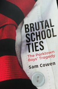 Brutal School Ties + Parktown Boys Tragedy + Sam Cowen